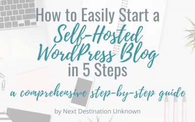 How to Easily Start a Self-Hosted WordPress Blog in 5 Steps