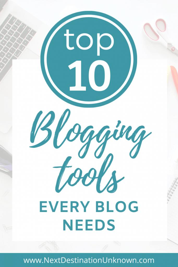 Top 10 Blogging Tools Every Blog Needs