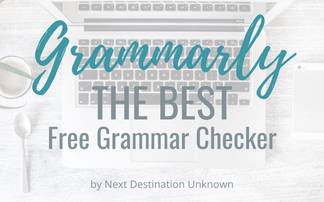 Grammarly: the Best Free Grammar Checker to Keep You From Looking Like an Idiot