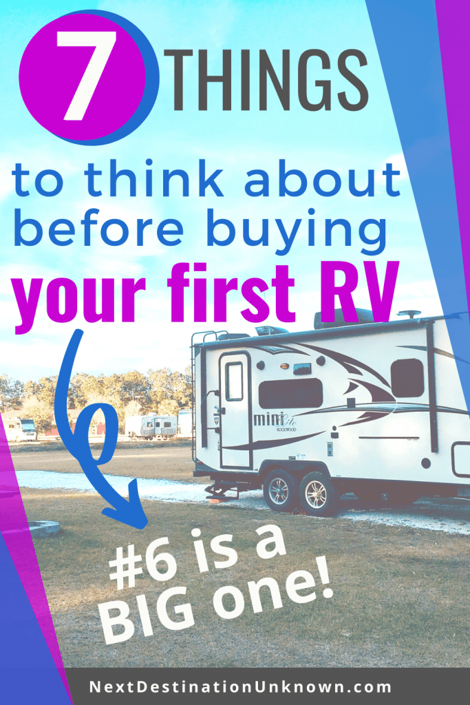 7 Things to Think About Before Buying Your First RV