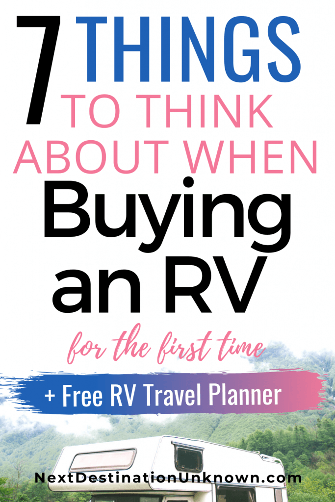 7 Things to Think About when Buying an RV for the First Time