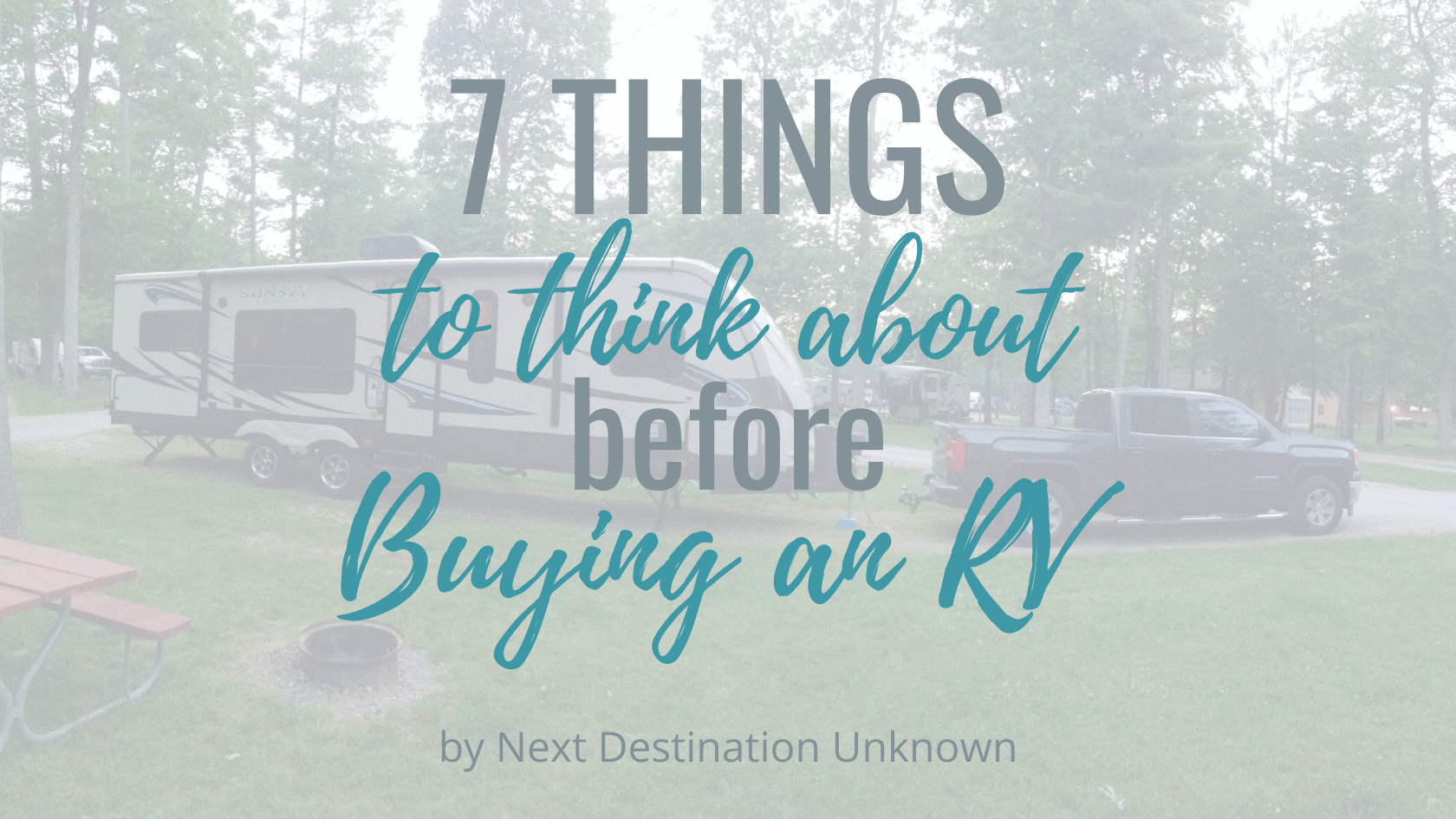 7 Things to Think About Before Buying an RV