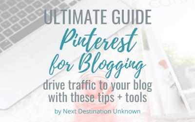 Pinterest for Blogging Ultimate Guide – The Best Tips & Tools for How to Use Pinterest to Drive Traffic to Your Blog