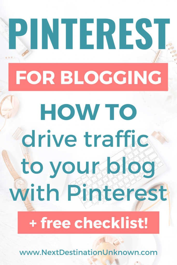 Pinterest for Blogging - Ultimate Guide for How To Drive Traffic to Your Blog with Pinterest
