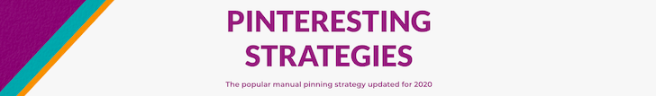 Pinteresting Strategies Course Pinterest for Blogging Tools