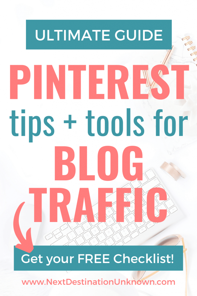 The Ultimate Guide to Pinterest for Blogging with Pinterest Tips and Tools to Drive Traffic to Your Blog