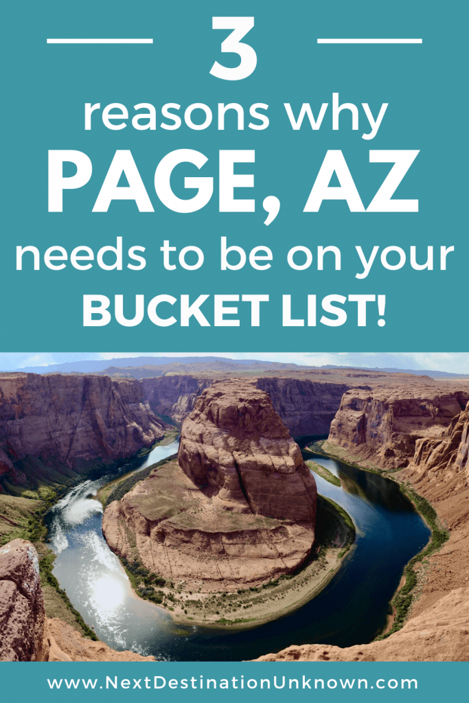 3 Reasons Why Page AZ Needs to Be on Your Bucket List