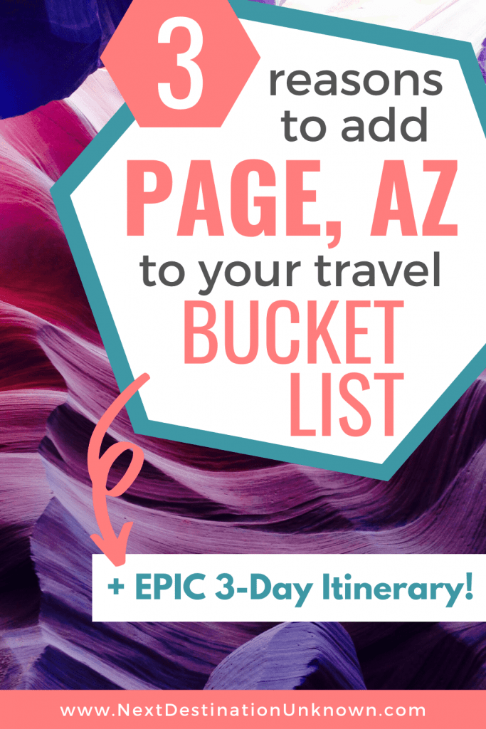 3 Reasons to Add Page AZ to Your Travel Bucket List