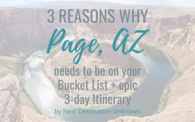 3 Reasons Why Page, AZ Needs to Be on Your Bucket List + an Epic 3-Day Itinerary