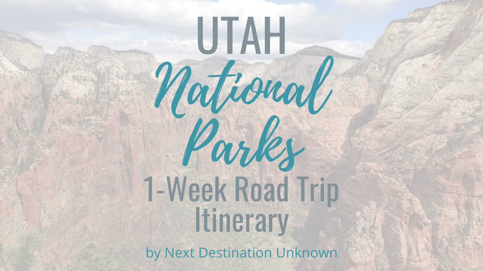 Utah National Parks: an Epic One Week Road Trip Itinerary