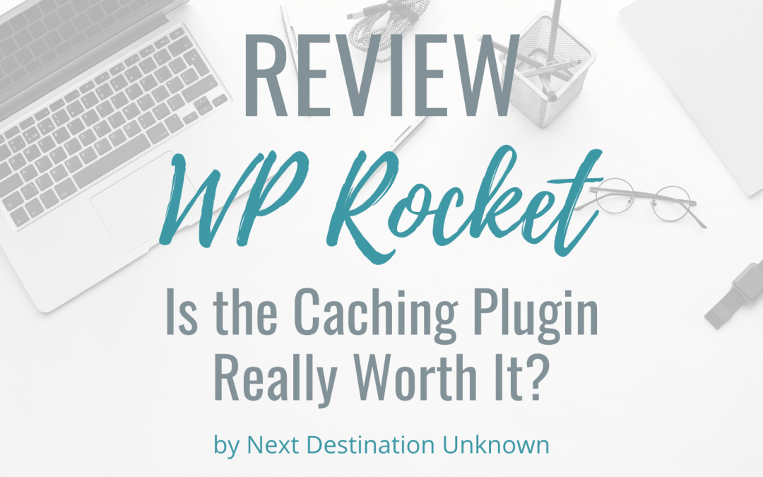 WP Rocket Review: Is the Caching Plugin Really Worth It?
