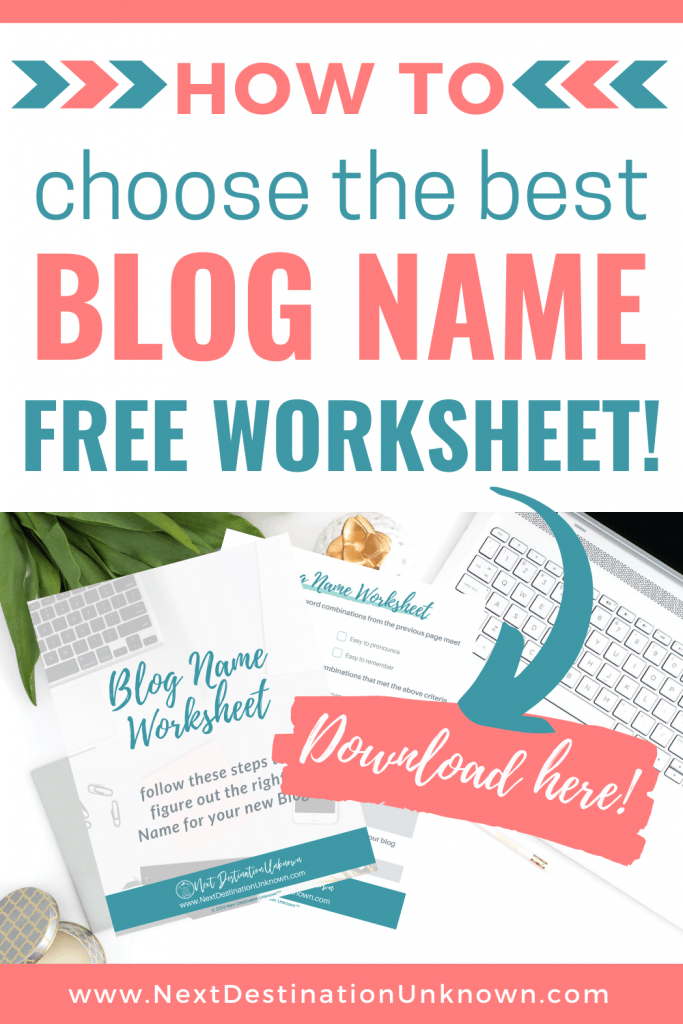 How to Choose the Best Blog Name with Free Worksheet