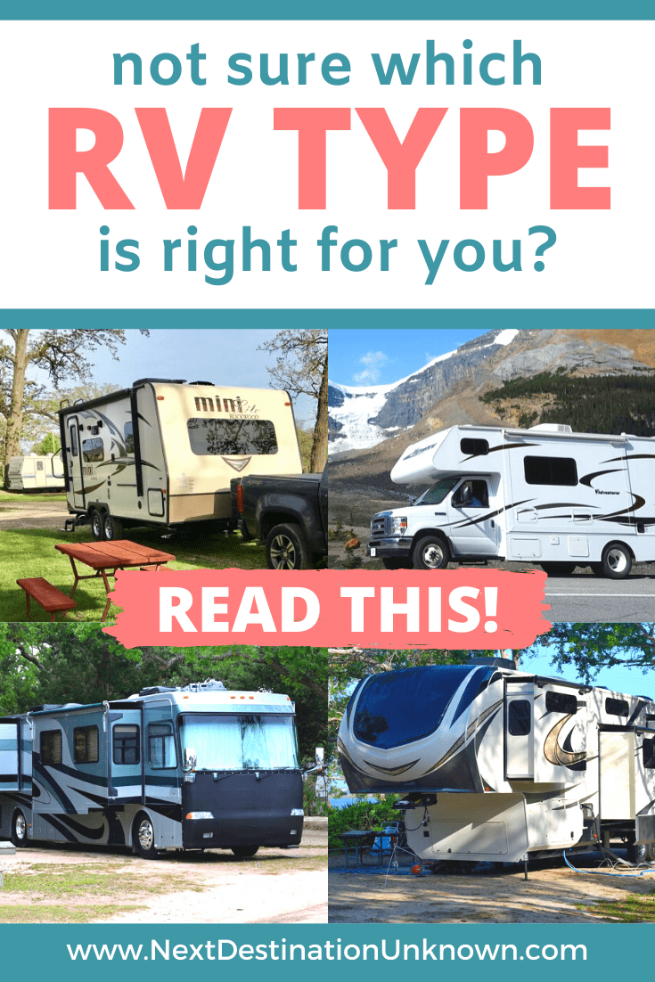 This Ultimate Guide to the Different RV Types will Help You Figure Out Which RV Type is Right for You