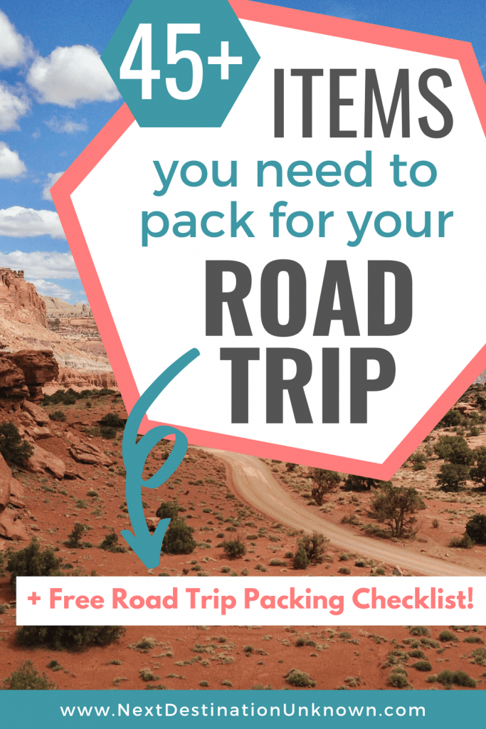 45+ Road Trip Essentials You Need to Pack for a Road Trip + Free Road Trip Packing Checklist