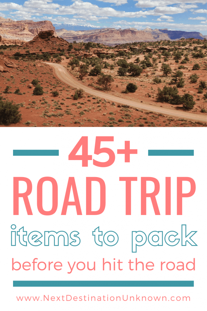 45+ Road Trip Essentials to Pack Before Your Road Trip