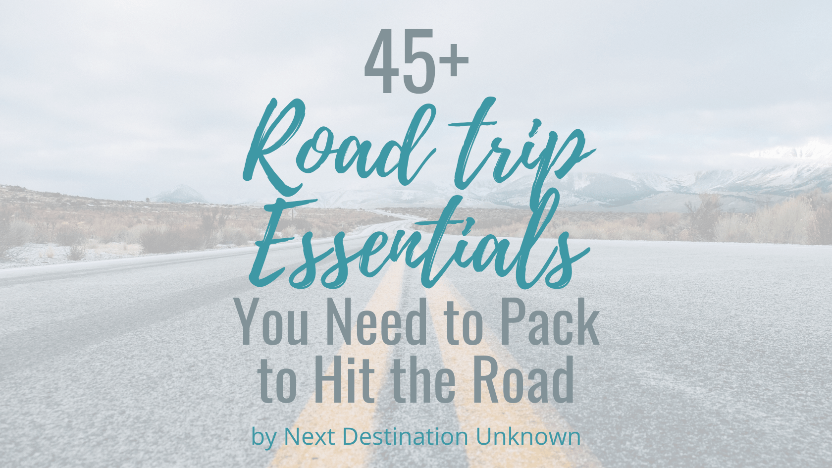 45+ Road Trip Essentials You Need to Pack Before You Hit the Road