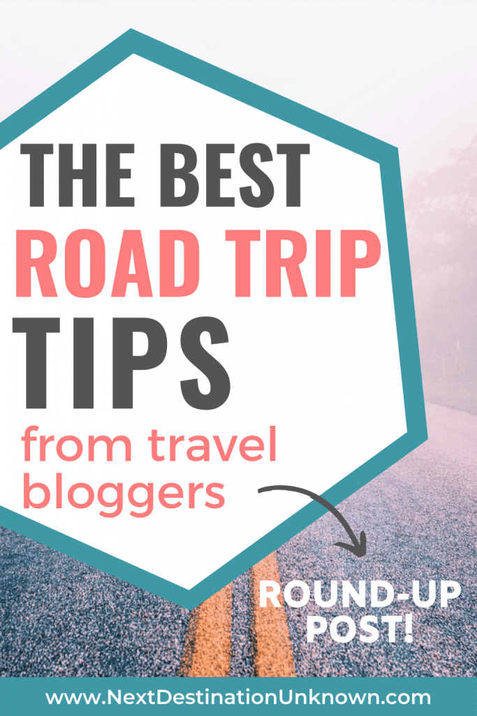 The Best Road Trip Tips from Travel Bloggers to Help with Road Trip Planning