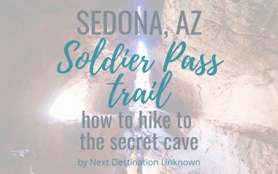 Soldier Pass Trail in Sedona: How To Hike to the Secret Cave