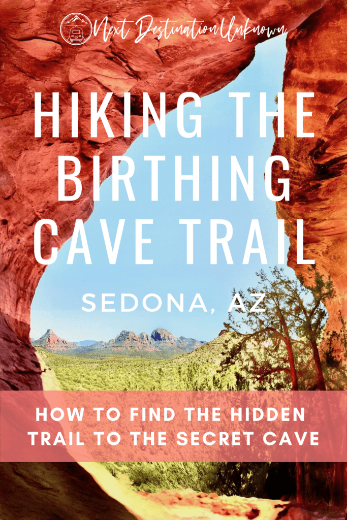 Hiking the Birthing Cave Trail in Sedona AZ