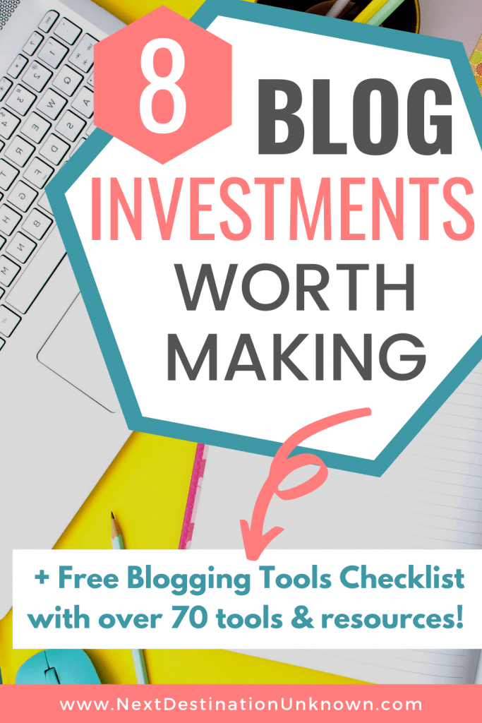 8 Blog Investments Worth Making plus Free Blogging Tools Checklist