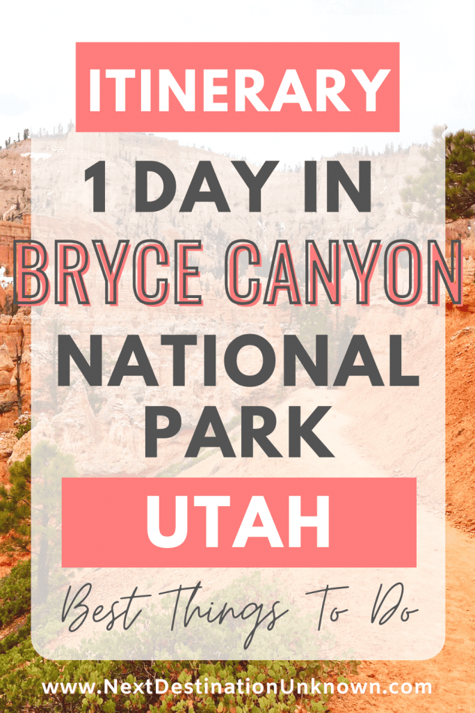 1-Day Itinerary for Visiting Bryce Canyon National Park in Utah