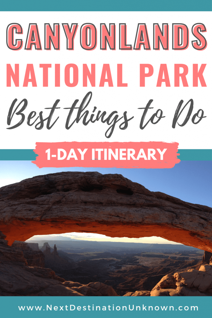 Best Things To Do at Canyonlands National Park in Utah