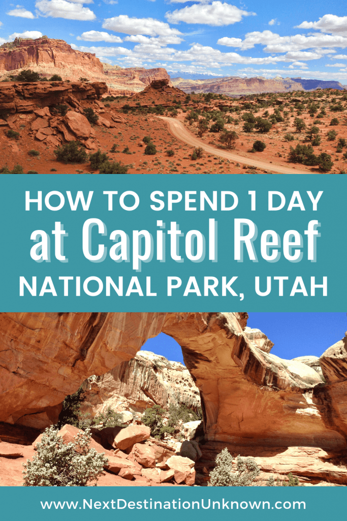 How To Spend 1 Day at Capitol Reef National Park in Utah