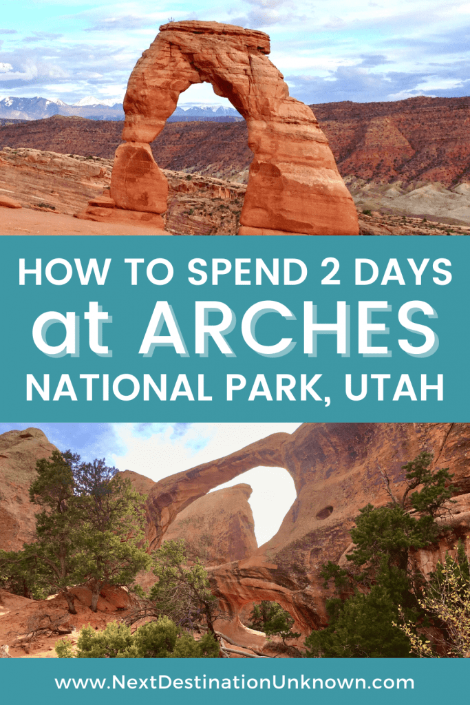 How To Spend 2 Days at Arches National Park in Utah