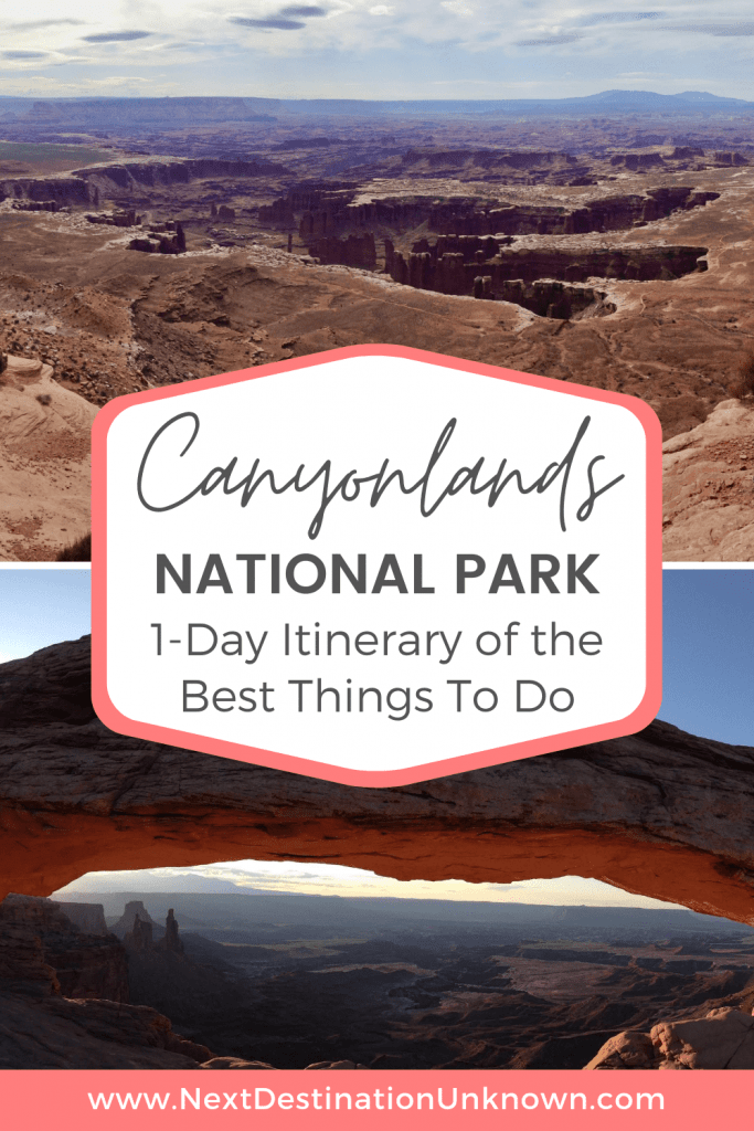 Visiting Canyonlands National Park in Utah - Best 1-Day Itinerary