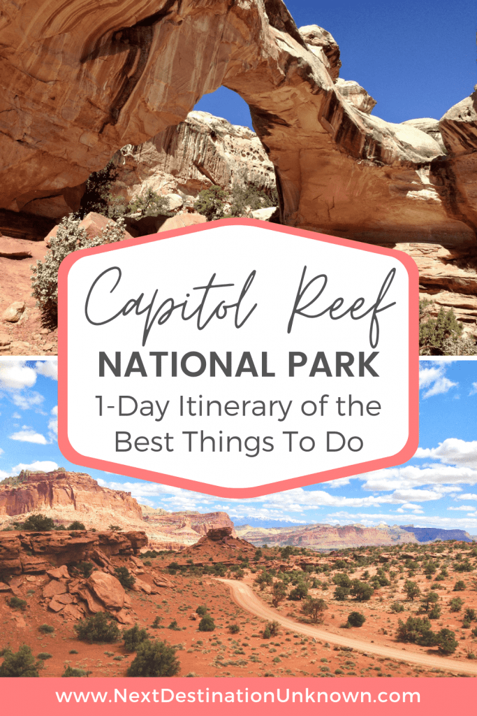 Visiting Capitol Reef National Park in Utah - Best 1-Day Itinerary