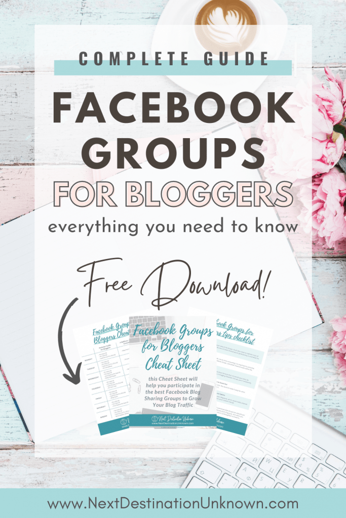 Complete Guide to Facebook Groups for Bloggers with Everything You Need to Know to Grow Blog Traffic