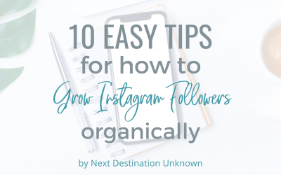 10 Easy Tips for How To Grow Instagram Followers Organically