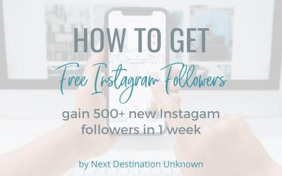 How to Get Free Instagram Followers: Gain 500+ New Instagram Followers in 1 Week