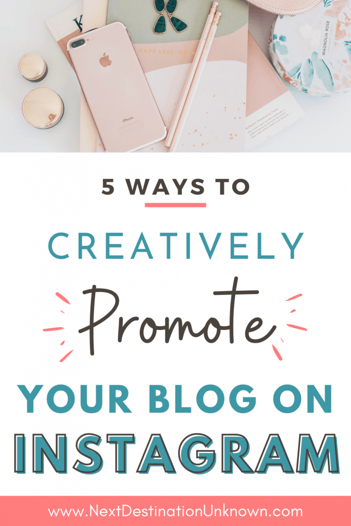 5 Ways to Creatively Promote Your Blog on Instagram for Free