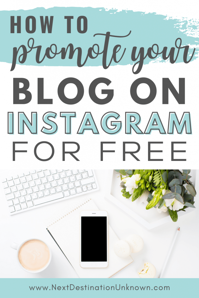 How To Promote Your Blog On Instagram For Free