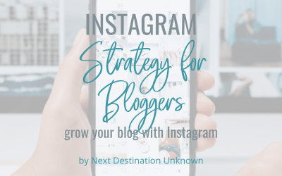 Instagram Strategy for Bloggers: How To Use Instagram to Grow Your Blog