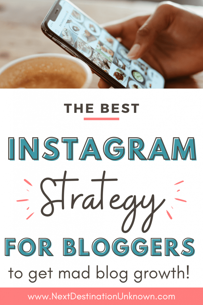 The Best Instagram Strategy for Bloggers and Blog Growth