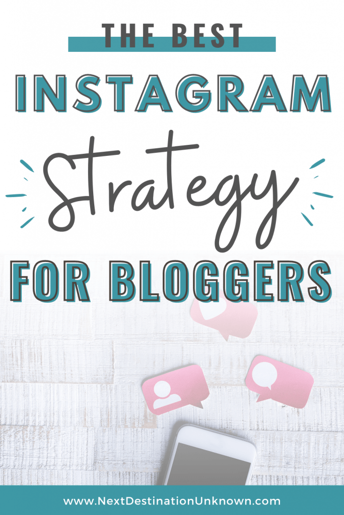 The Best Instagram Strategy for Bloggers to Grow Your Blog